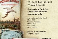Żyjące książki. Skarby Muzeum Książki Dziecięcej w Warszawie