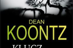 Dean Koontz KLUCZ DO PÓŁNOCY – premiera 13 maja