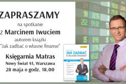 """""""Jak zadbać o własne finanse?"""" – spotkanie z ekspertem Marcinem Iwuciem"""