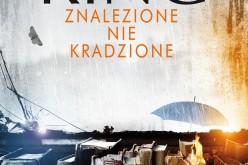 Stephen King ZNALEZIONE NIE KRADZIONE – premiera 10 czerwca