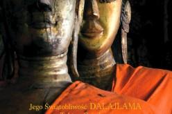 """""""Buddyzm. Jeden Nauczyciel, wiele tradycji"""" Jego Świątobliwości Dalajlamy oraz Tubteny Cziedryn już w księgarniach!"""