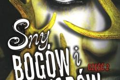 """""""Sny bogów i potworów"""" – część 2. tomu 3. trylogii """"Córka dymu i kości"""" wydanej w 32 krajach i filmowana przez Universal Pictures"""