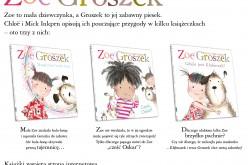 Zoe i Groszek – pierwsze trzy książki z przygodami rezolutnej dziewczynki i jej śmiesznego pieska