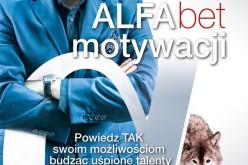 ALFAbet motywacji – Powiedz TAK swoim możliwościom budząc uśpione talenty