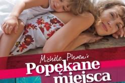 Wydawnictwo Świętego Wojciecha poleca nową powieść dla kobiet – Popękane miejsca