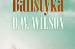 Balistyka – Prosta, subtelna opowieść o trudnych relacjach w rodzinie