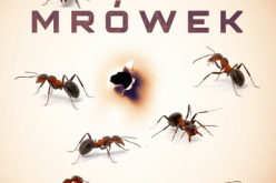 Imperium mrówek, kultowa książka przetłumaczona na 35 języków