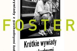 David Foster Wallace i jego pierwsza książka w Polsce