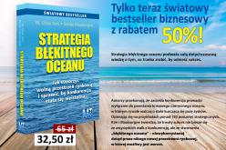 Strategia błękitnego oceanu – Tylko teraz światowy bestseller biznesowy z rabatem 50%!