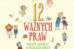 Dla dzieci: 12 ważnych praw