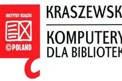 """""""Kraszewski. Komputery dla bibliotek 2017″ – nabór wniosków"""