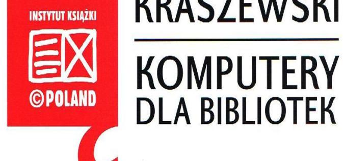 """Rozpoczął się nabór wniosków w ramach programu """"Kraszewski. Komputery dla bibliotek 2019"""""""
