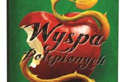 WYSPA POTĘPIONYCH – niedaleko pada jabłko od jabłoni?