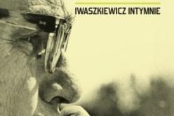 """""""RZECZY. Iwaszkiewicz intymnie"""""""