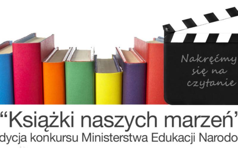 """Rusza druga edycja konkursu dla szkół """"Książki naszych marzeń""""!"""