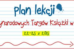 Plan lekcji 19. Międzynarodowych Targów Książki w Krakowie