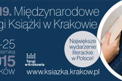 Do 19. Międzynarodowych Targów Książki w Krakowie coraz bliżej
