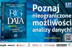 MT Biznes poleca: BIG DATA. Rewolucja, która zmieni nasze myślenie, pracę i życie
