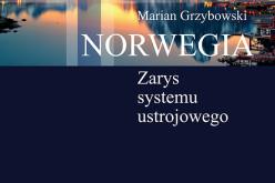 Norwegia – Zarys systemu ustrojowego