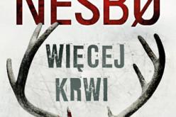 Więcej krwi – najnowsza powieść Jo Nesbø