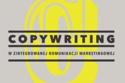 Copywriter – rzemieślnik czy poeta?