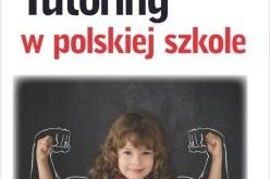 Tutoring jako metoda indywidualnego nauczania i wychowania