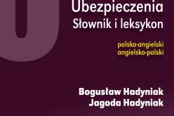 Wydawnictwo Poltext poleca najobszerniejszy słownik ubezpieczeniowy, zawierający łącznie ponad 30 000 haseł