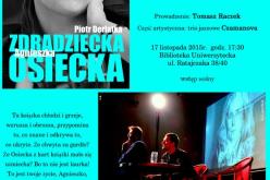 Wieczór autorski Piotra Derlatki z promocją książki Zdradziecka Agnieszka Osiecka