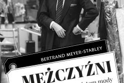 """""""Mężczyźni, którzy wstrząsnęli światem mody"""" od 1 grudnia w księgarniach!"""