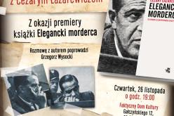 WAB zaprasza na spotkanie z Cezarym Łazarewiczem