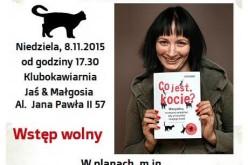 """Spotkanie z  Małgorzatą Biegańską-Hendryk,  autorką """"Co jest, kocie?"""""""