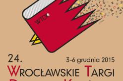 24. Wrocławskie Targi Dobrych Książek już za miesiąc!