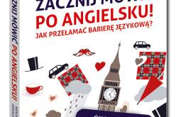 Nowość od Wydawnictwa Samo Sedno: Zacznij mówić po angielsku!