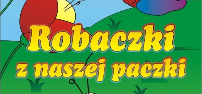 """""""Robaczki z naszej paczki"""" – poleca wydawnictwo Psychoskok"""