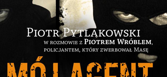 Zapraszamy na spotkanie z Piotrem Pytlakowskim , autorem ksiązki MÓJ AGENT MASA do Białegostoku