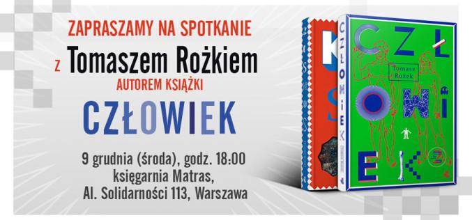 Zapraszamy na dzisiejsze spotkanie z Tomaszem Rożkiem