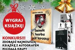 Wygraj książkę z autografem Michała Krupy