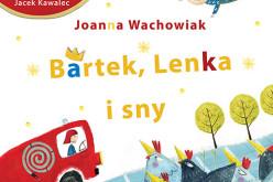 Bartek, Lenka i sny w Radio Dzieciom
