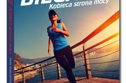Premiera Samo Sedno: Bieganie. Kobieca strona mocy
