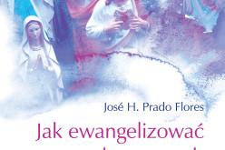 Wydawnictwo Świętego Wojciecha poleca – Jak ewangelizować ochrzczonych