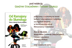 """Serdecznie zapraszamy na promocję książki """"Od Ramajany do Slumdoga. Filmowe adaptacje literatury indyjskiej"""""""