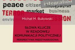 Michał Bukowski, Słowa-klucze w rządowej komunikacji politycznej