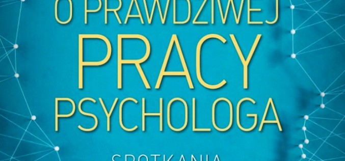 Wizerunek codziennej pracy psychologa