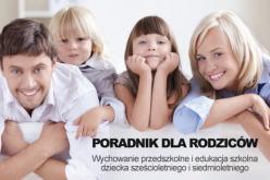 """""""Rodzice, macie wybór! Poradnik MEN dla rodziców sześcio- i siedmiolatków"""