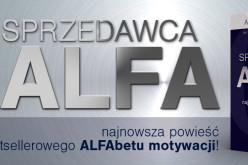 Najnowsza książka Artura Wikiery Sprzedawca ALFA już w sprzedaży!