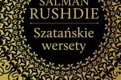 """Siódme wydanie """"Szatańskich wersetów"""" – najgłośniejszej książki Salmana Rushdiego"""