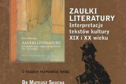 """Zaproszenie na spotkanie Ewą Skorupą, autorką książki """"Zaułki literatury"""""""