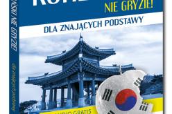 Nowość w bestsellerowej serii Nie gryzie! Koreański dla znających podstawy