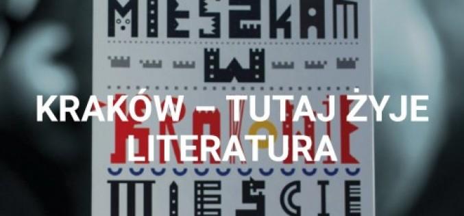 Kraków – tutaj żyje Literatura