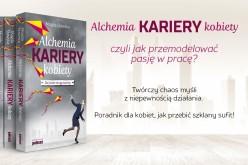 Alchemia kariery kobiety – Daj sobie drugą szansę